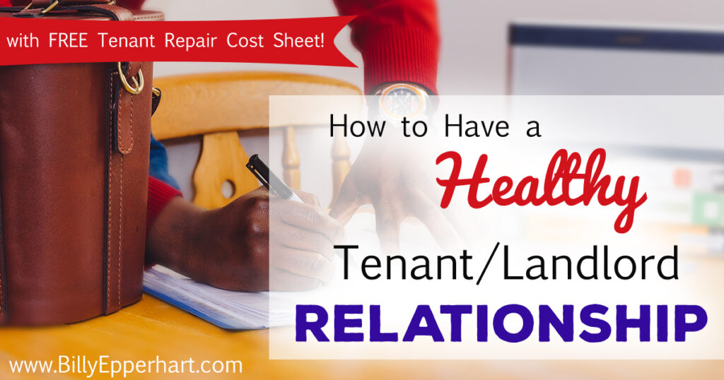 Are you a landlord? Are you wondering how to have a healthy tenant/landlord relationship? Here are 3 tips & a FREE damage repair cost handout!
